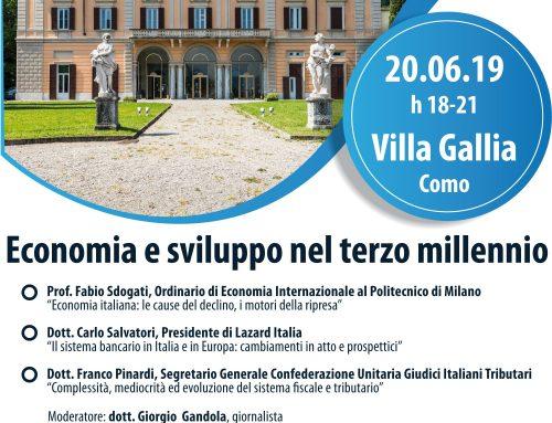 """Convegno """"Economia e sviluppo nel terzo millennio"""" – 20 giugno Villa Gallia Como"""